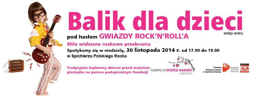 Fundacja Ogród Marzeń Jarocin organizuje balik dla dzieci w Spichlerzu Polskiego Rocka!