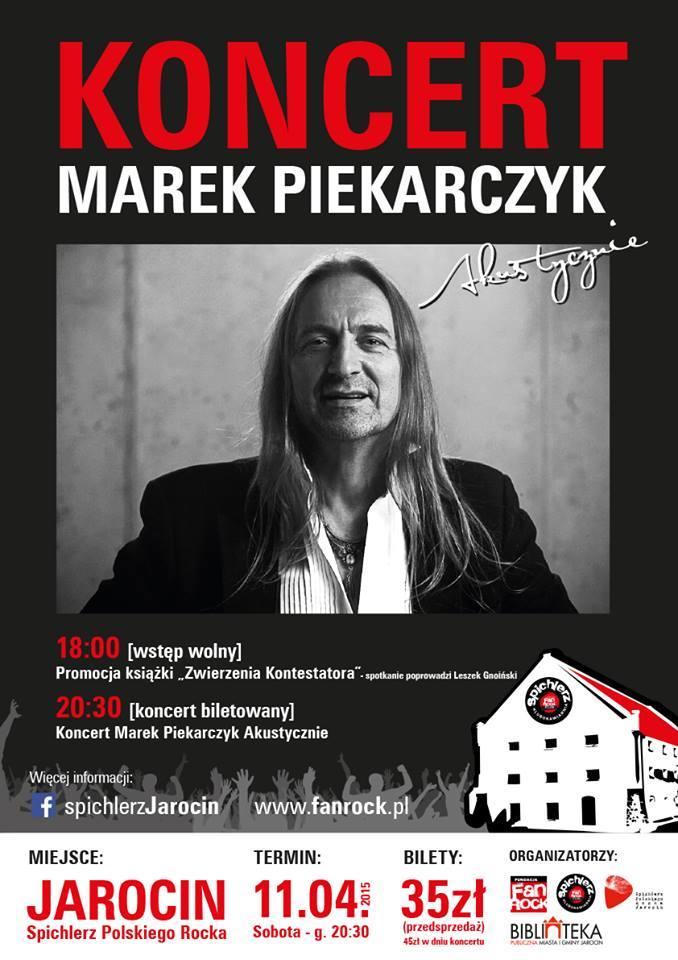 Marek Piekarczyk w Spichlerzu!