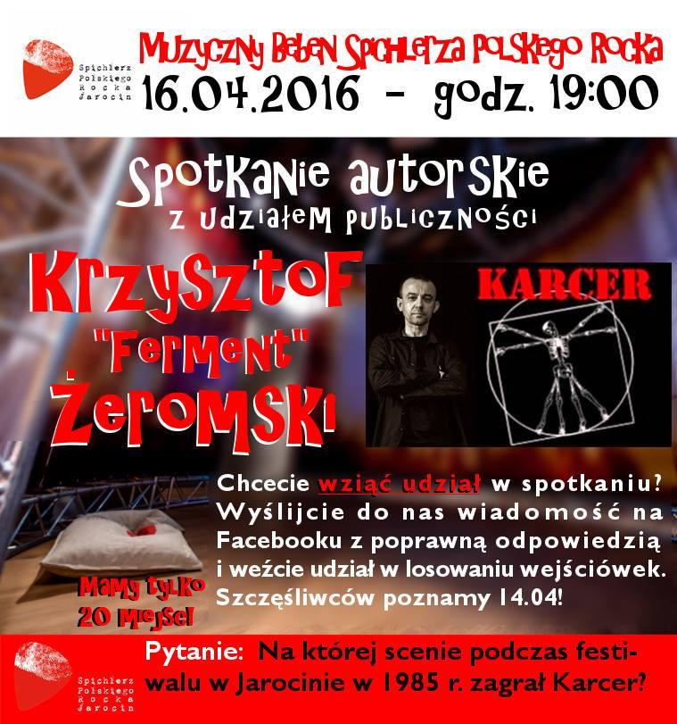 Krzysztof Żeromski (Karcer) – wygraj wejściówkę na spotkanie!