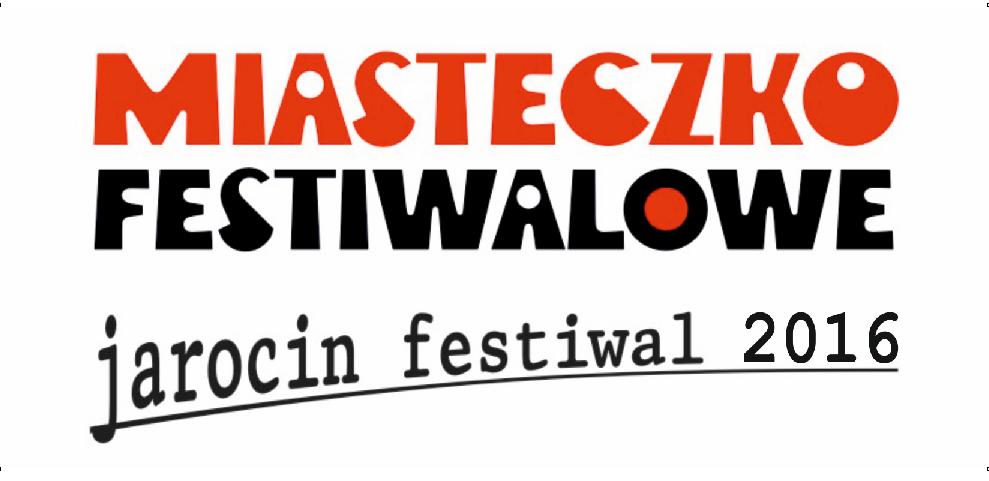 Miasteczko Festiwalowe JF 2016 – niezbędnik