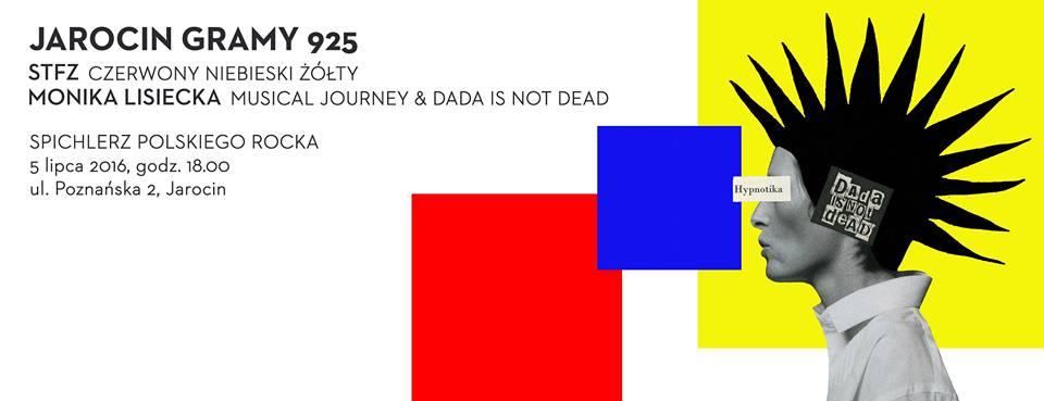 """Gramy 925, Dada is not dead, """"Muzyczna podróż"""" Moniki Lisieckiej – wystawy w SPR"""