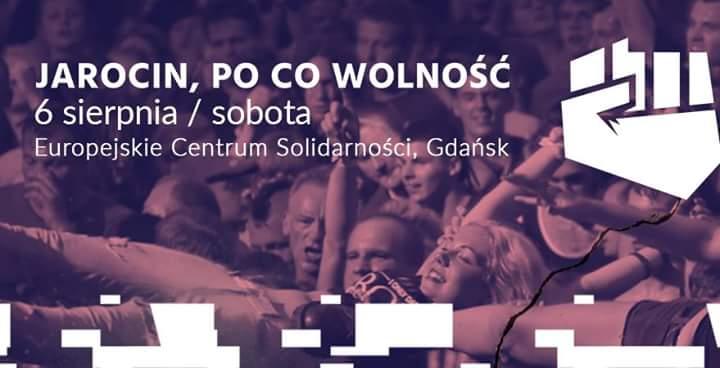 """""""Jarocin. Po co wolność?"""" w Gdańsku!"""
