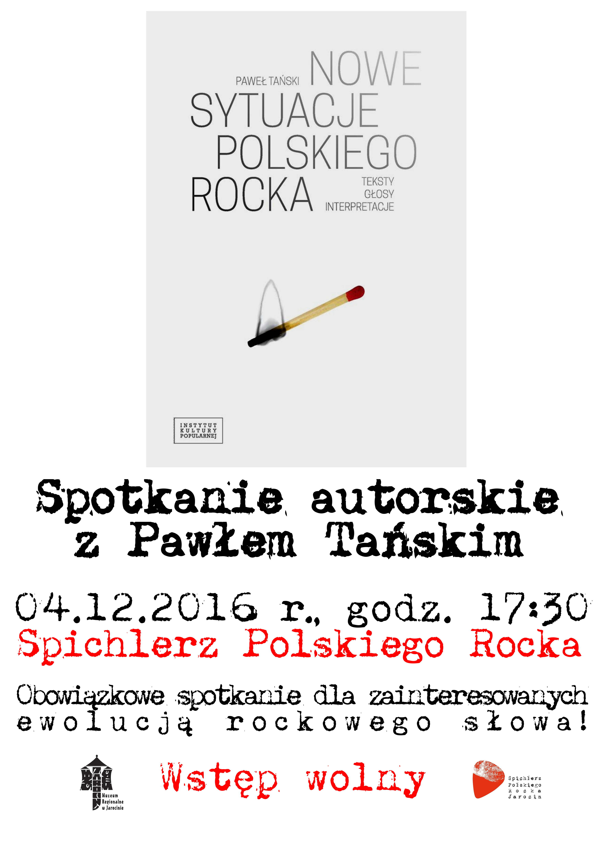 Nowe sytuacje polskiego rocka – spotkanie autorskie z Pawłem Tańskim