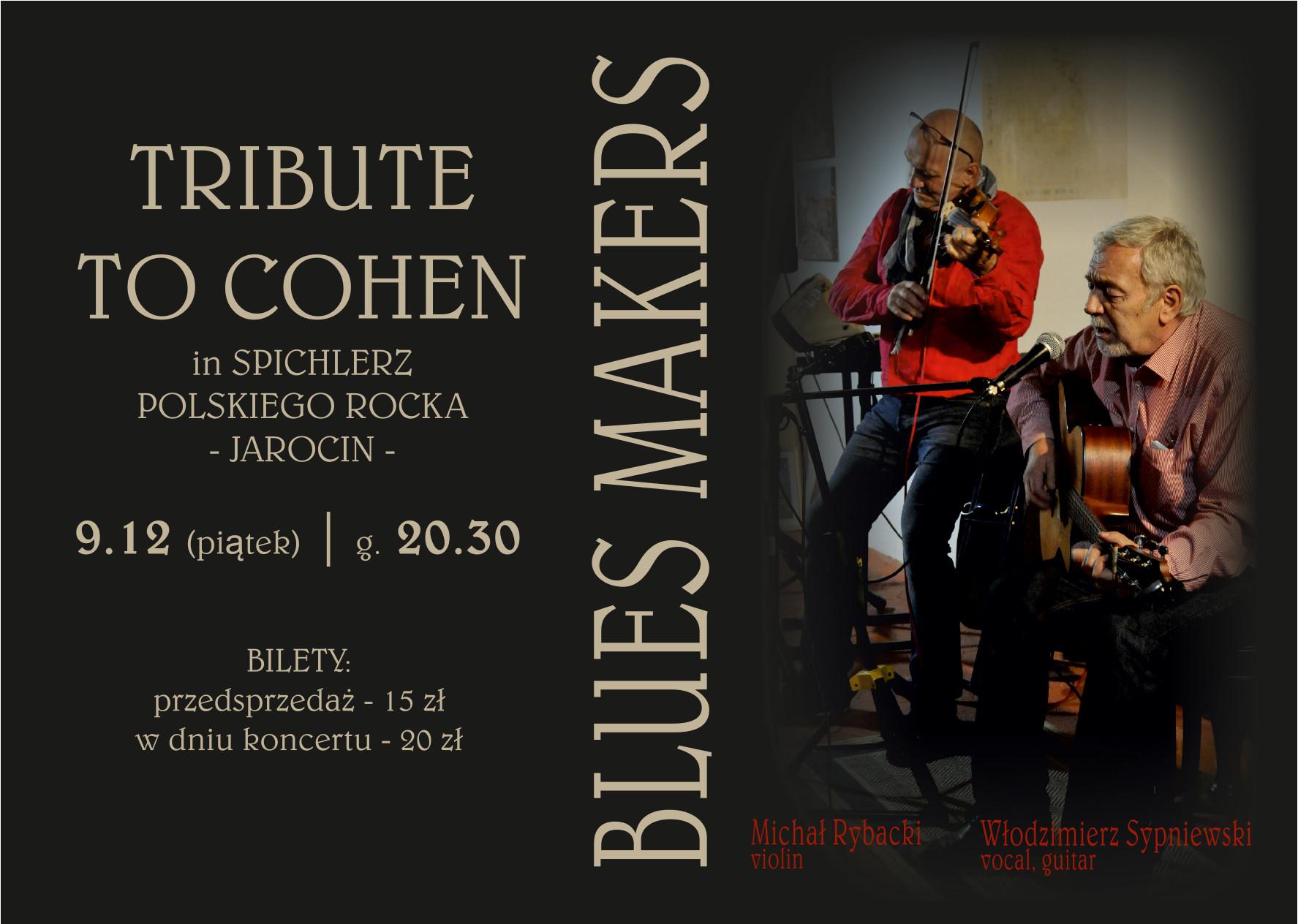 Blues Makers- koncert ku pamięci Leonarda Cohena w SPR