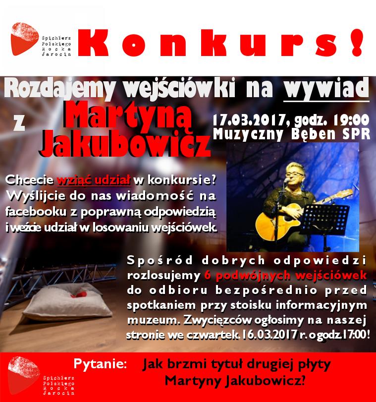 Konkurs! Do wygrania wejściówki na wywiad z Martyną Jakubowicz!