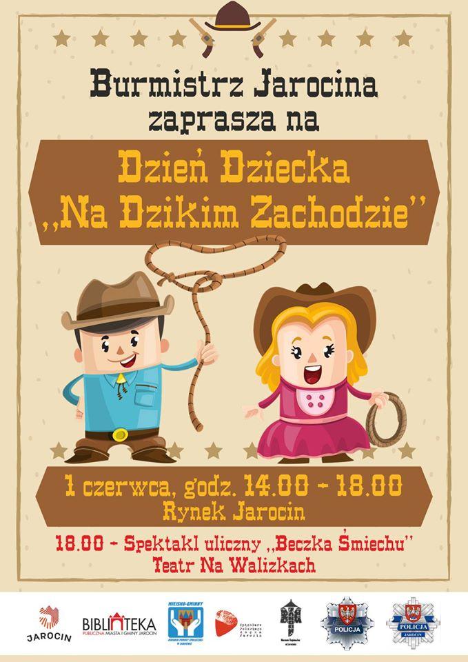 """Spichlerz """"Na Dzikim Zachodzie"""", czyli Dzień Dziecka na jarocińskim rynku- bądź tam z nami!"""