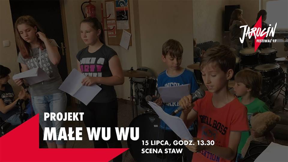 Projekt Małe Wu Wu. Jarocin Festiwal'17.