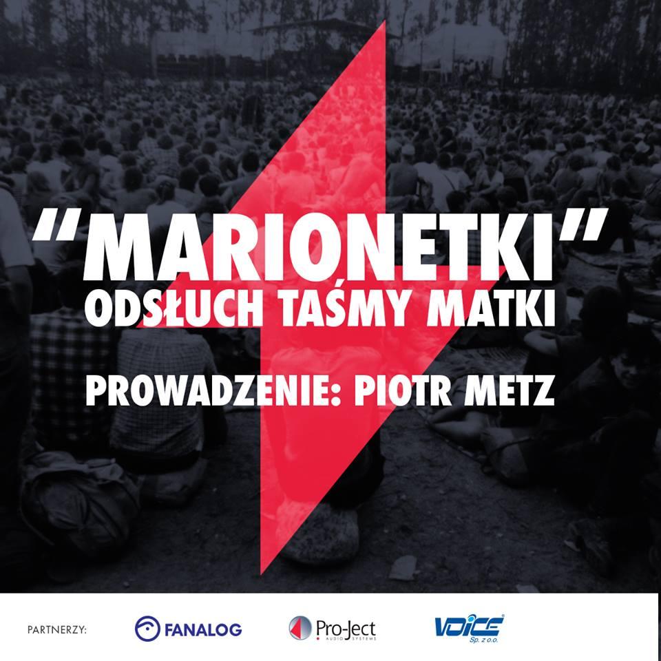 """""""Marionetki"""" – odsłuch płyty podczas Jarocin Festiwal'17."""