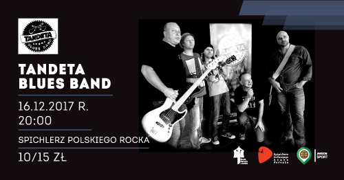 Tandeta Blues Band zagra w najbliższą sobotę w Spichlerzu