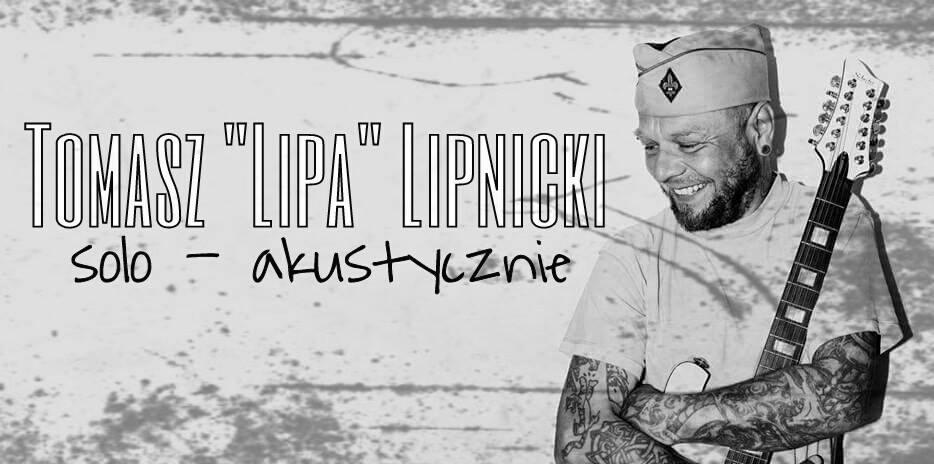 """Tomasz """"Lipa"""" Lipnicki zagra 10 lutego w Spichlerzu"""