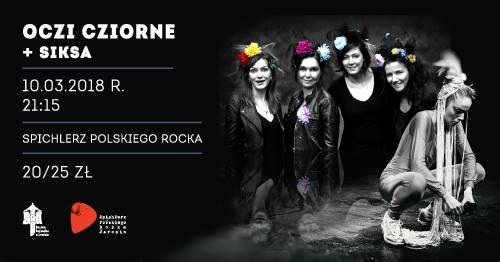 Oczi Cziorne + Siksa 10 marca zagrają w Spichlerzu