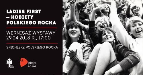 """Wernisaż wystawy """"Ladies first – kobiety polskiego rocka"""" (29.04.2018 r.)"""