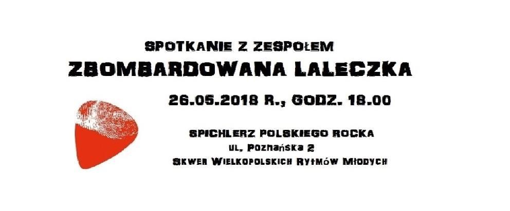 Przypominamy! W najbliższą sobotę (26.05) spotkanie z zespołem Zbombardowana Laleczka.