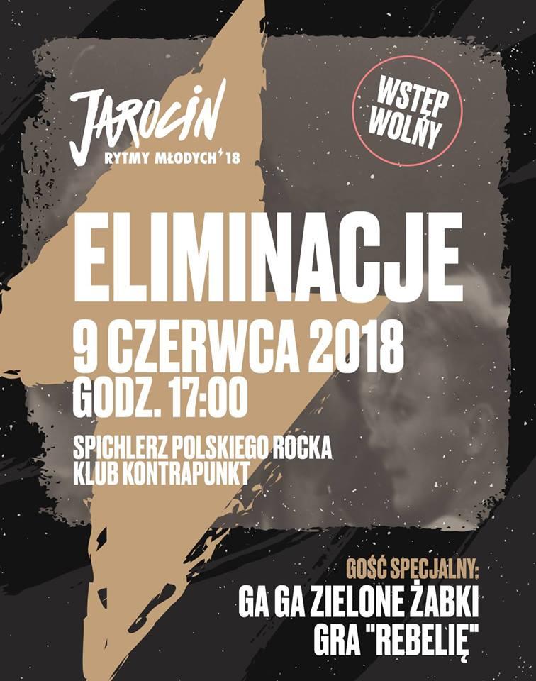 Eliminacje Jarocińskich Rytmów Młodych + Ga Ga Zielone Żabki (9.06.2018 r.)