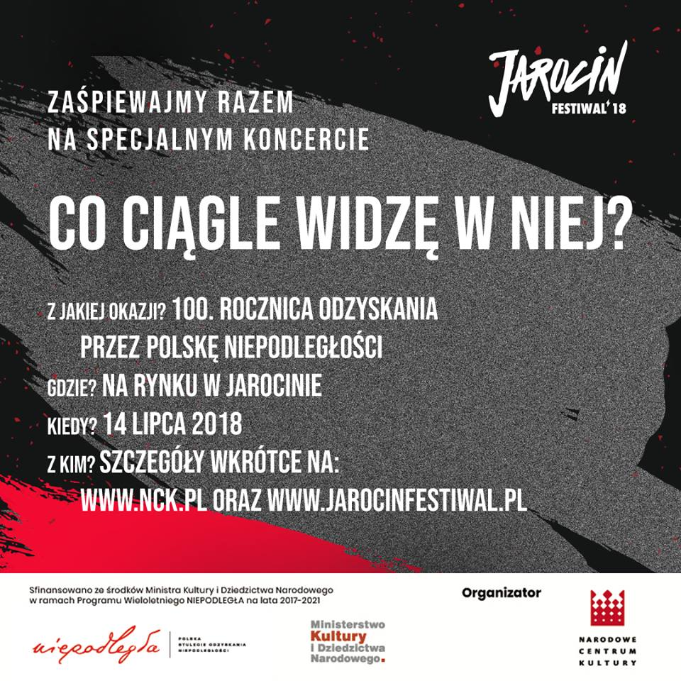 """Koncert pt. """"Co ciągle widzę w Niej?"""" z okazji 100. rocznicy odzyskania niepodległości podczas JF2018!"""