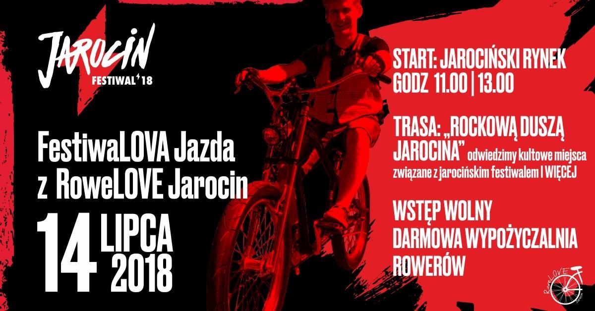 Jarocin Festiwal 2018: FestiwaLOVA Jazda z RoweLOVE Jarocin.