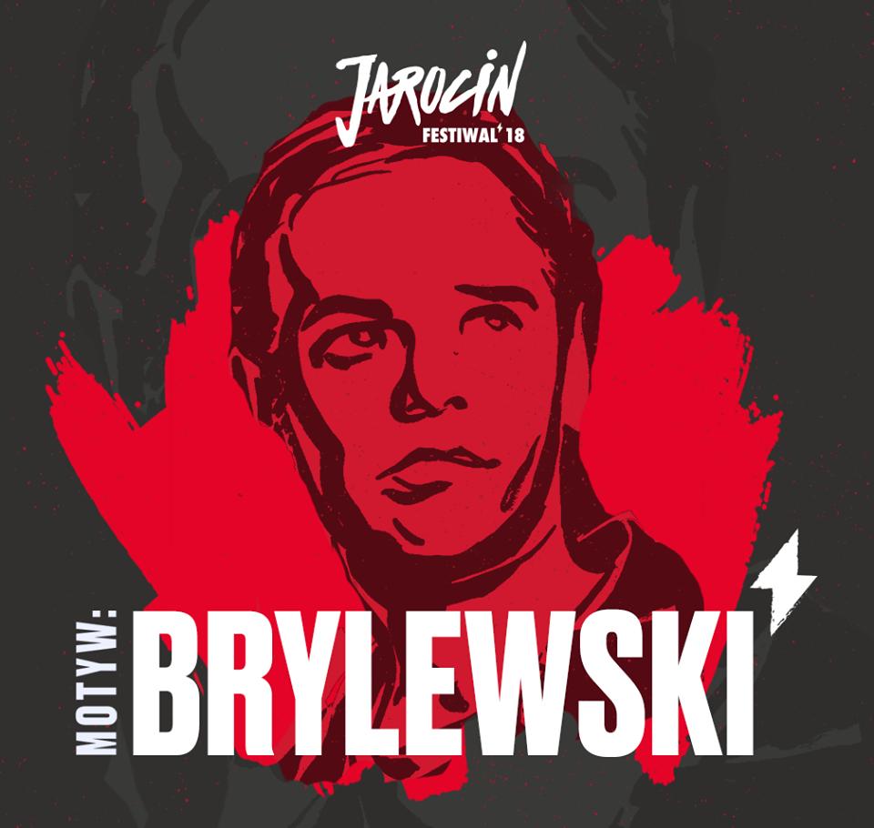 Dodatkowy MOTYW: BRYLEWSKI, pamięci Robertowi Brylewskiemu podczas Jarocin Festiwal 2018.