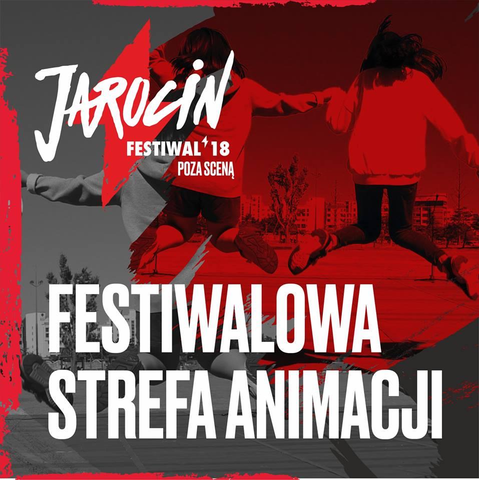 Jarocin Festiwal 2018: Strefa animacji przy Scenie Park
