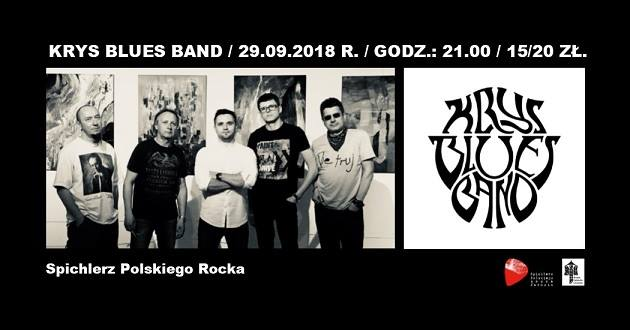 Koncert – Krys Blues Band (29.09.2018 r.) w Spichlerzu