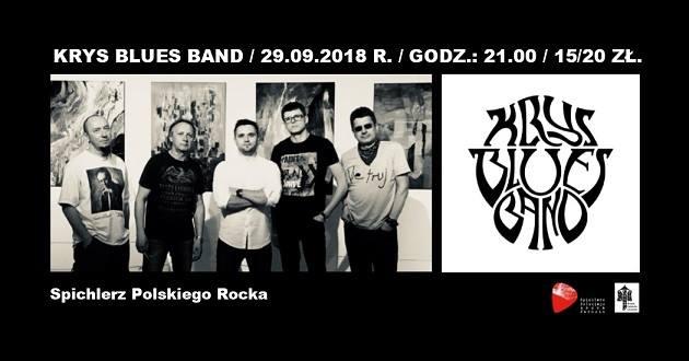 Koncert i spotkanie z zespołem – Krys Blues Band (29.09.2018 r.) w Spichlerzu