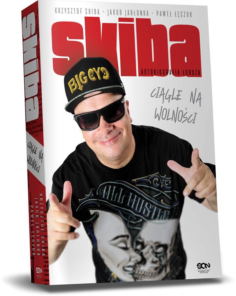 """Nowość na rynku wydawniczym! """"Skiba ciągle na wolności. Autobiografia łobuza"""" od 14 listopada w sklepach."""