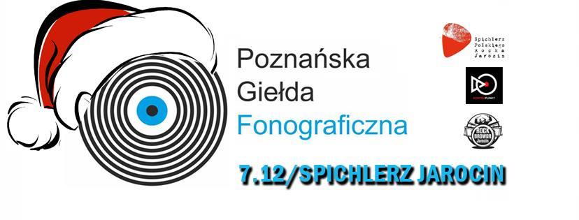 Przypominamy! Już za tydzień (7.12.2018 r.) Poznańska Giełda Fonograficzna – wydanie Świąteczne w SPR