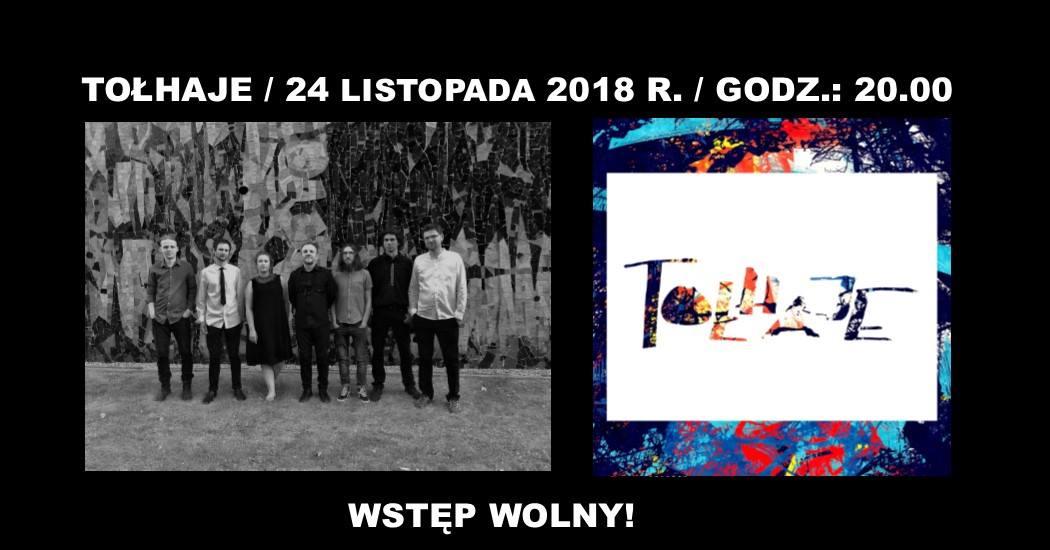 Przypominamy! W sobotę (24.11.2018 r.) na naszej scenie zespół Tołhaje.