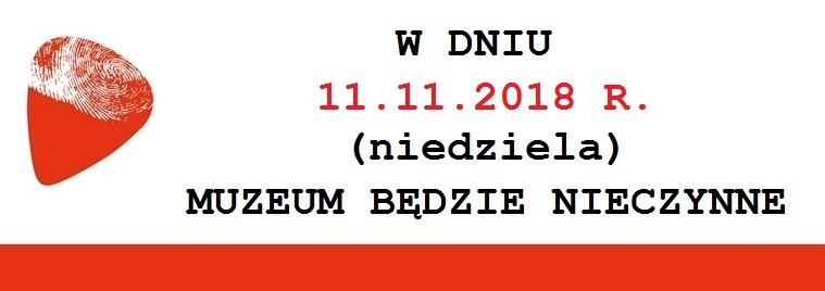 11 listopada Muzeum będzie nieczynne.