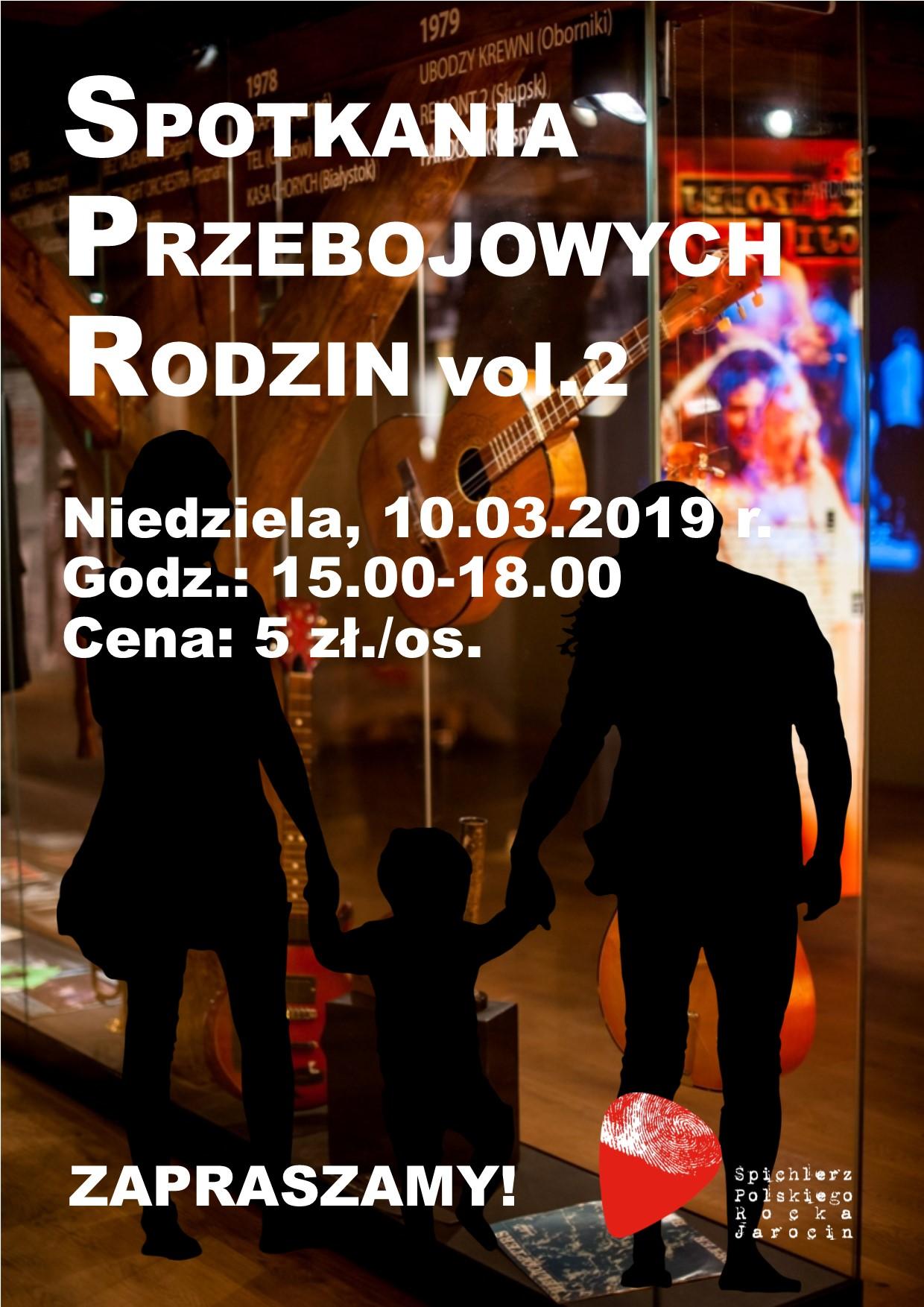 Spotkania Przebojowych Rodzin vol. 2!
