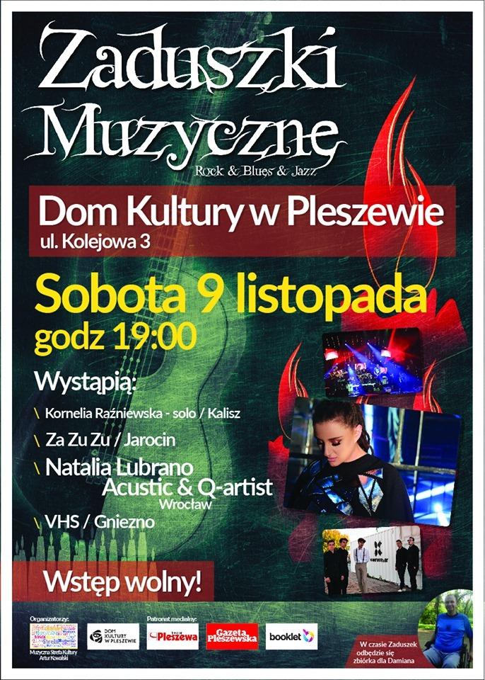Za dwa tygodnie Muzyczne Zaduszki w Pleszewie. Zapraszamy! Polecamy!