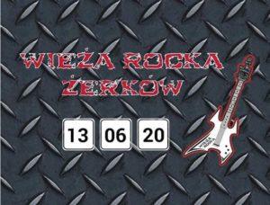 Wieża Rocka w Żerkowie odbędzie się za 5 miesięcy. Polecamy!