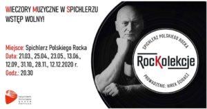 """""""ROCKOLEKCJE 2020"""" – muzyczny wieczór w Spichlerzu Polskiego Rocka w najbliższą sobotę (28.11.2020 r.) – [aktualizacja] – SPOTKANIE ODWOŁANE"""