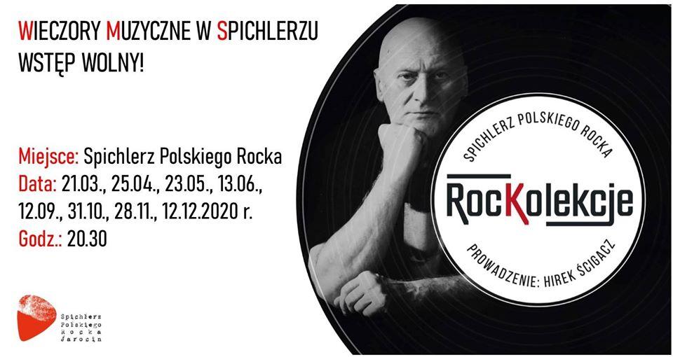 """""""ROCKOLEKCJE 2020"""" –  muzyczny wieczór w Spichlerzu Polskiego Rocka w najbliższą sobotę (21.03.2020 r.) – [aktualizacja] – SPOTKANIE ODWOŁANE"""