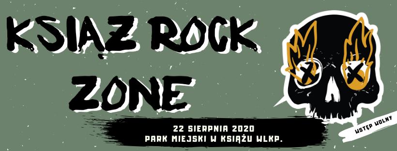 Książ Rock Zone Festiwal za 5 miesięcy. Polecamy! Zapraszamy!