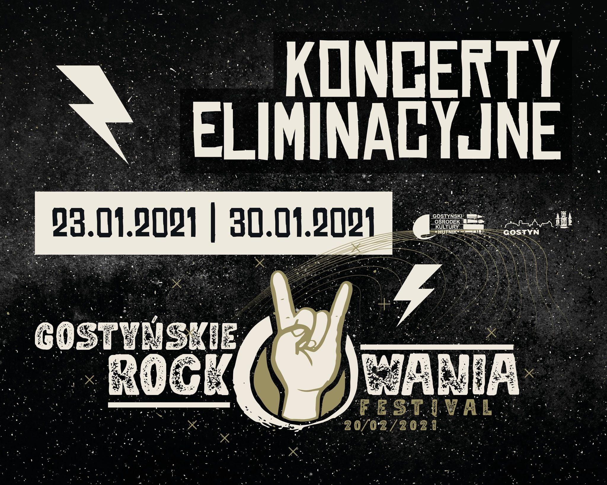 Koncerty eliminacyjne do finału Gostyńskich Rockowań 2021. Polecamy!