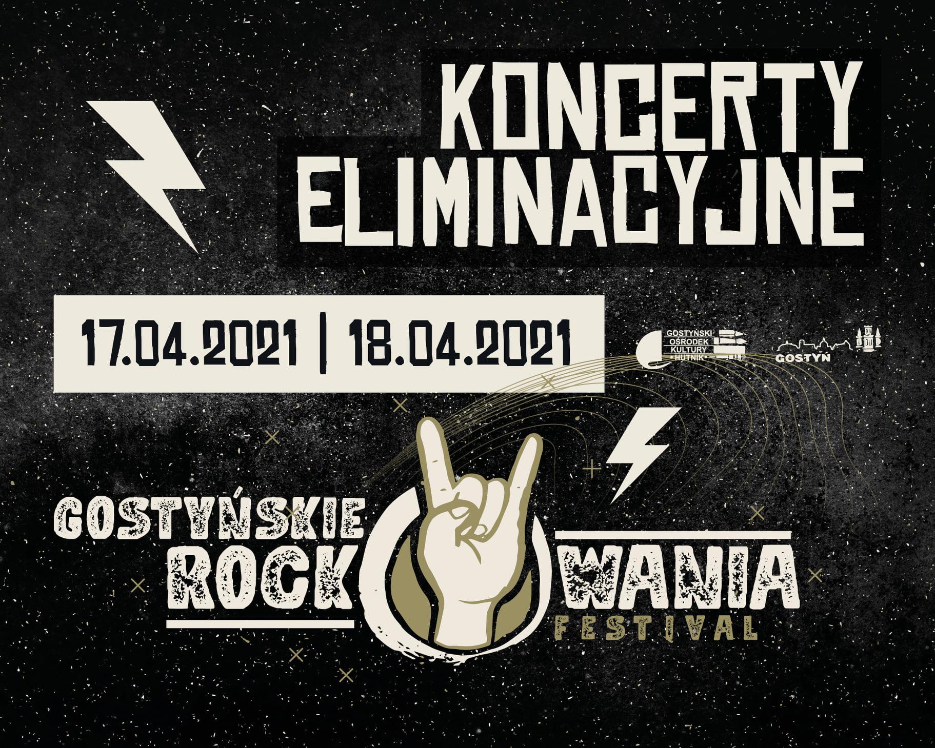 Gostyńskie Rockowania Festival –  nowe daty koncertów eliminacyjnych