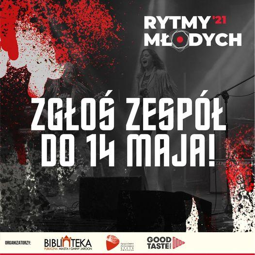 Jarocińskie Rytmy Młodych 2021 – zostało 10 dni na zgłoszenie!