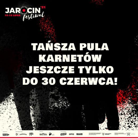 Jarocin Festiwal 2021 – ostanie 4 dni z tańszym karnetem!
