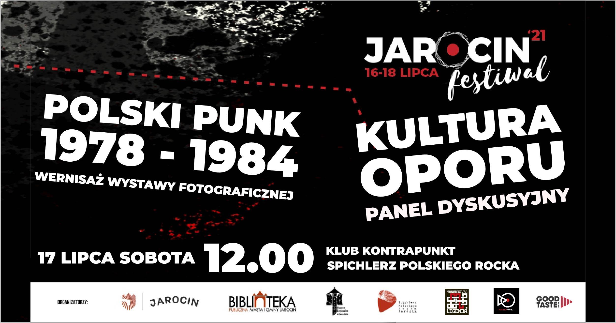 """Jarocin Festiwal 2021 – WERNISAŻ WYSTAWY """"POLSKI PUNK 1978-1984"""" ORAZ PANEL DYSKUSYJNY """"KULTURA OPORU""""  w SPR."""